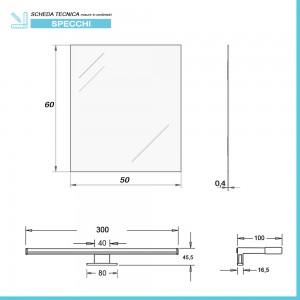 Scheda Tecnica Specchio LED reversibile 50x60 cm